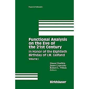 Funktionel analyse på tærsklen til 21 bind I ære af I.M. Gelfand af Gindikin & Simon firsindstyvende fødselsdag