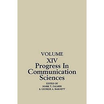 Progressi nell'influenza reciproca con Volume 14 di Scienze della comunicazione nella comunicazione interpersonale di Barnett & George A.