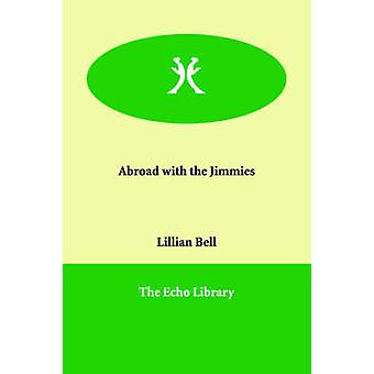 I utlandet med Jimmies ved Bell & Lillian