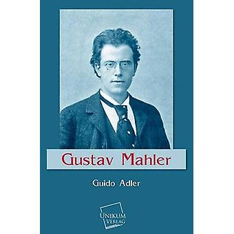 Gustav Mahler par Adler & Guido
