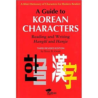 A Guide to Korean Characters: Reading and Writing Hangul and Hania