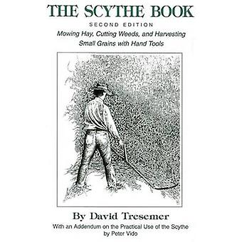 Scythe Book (2nd) by D. Tresemer - 9780911469196 Book