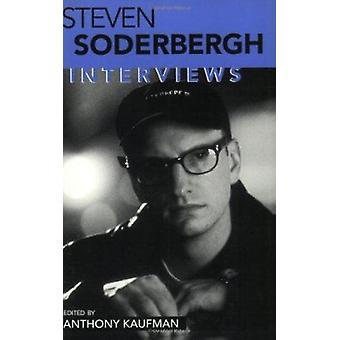 Steven Soderbergh - Interviews by Anthony Kaufman - 9781578064298 Book
