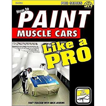 How to Paint Muscle Cars like a Pro by How to Paint Muscle Cars like