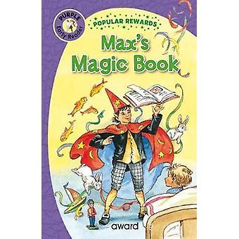 Max's Magic Book by Max's Magic Book - 9781782702344 Book