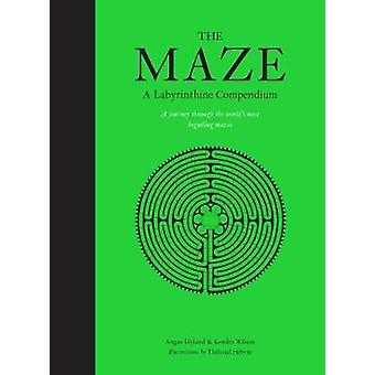 Maze - A Labyrinthine Compendium - The -A Labyrinthine Compendium by Ma