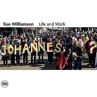Sue Williamson - Life and Work by Mark Gevisser - Pumla Gobodo-Madikiz