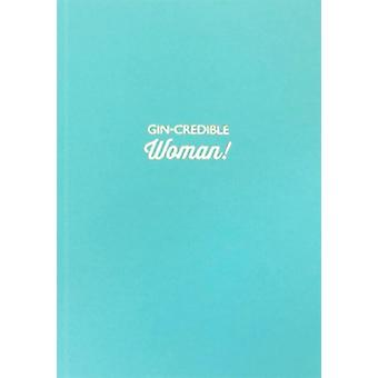 Gin-credible Woman Lined Notebook | Gifts From Handpicked