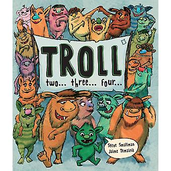 Troll Two Three Four (Picture Story Book) - 9781472349590 Book