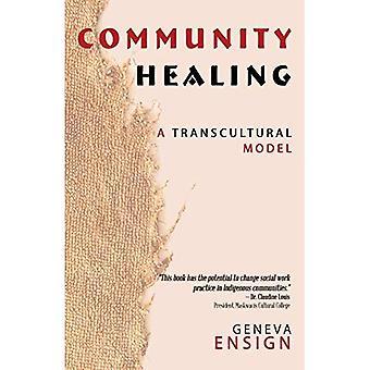 Gemeinschaft zu heilen: Eine transkulturelle Modell