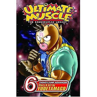 Ultimate Muscle - Volume 6 by Yudetamago - Yudetamago - 9781591166672
