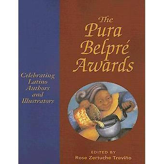 The Pura Belpre Awards - Celebrating Latino Authors and Illustrators b