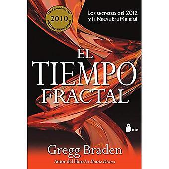 El Tiempo Fractal = Fractal Time