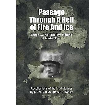 Passage Through A Hell of Fire and Ice by Quigley & Bill