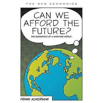Nous ne pouvons l'avenir?: déchiffrage climatique (nouvelle économie)