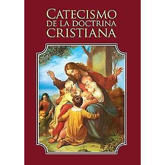 Catecismo de la doctrina cristiana by Escribano & Enrique M