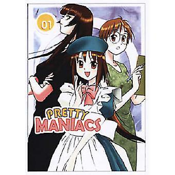 Pretty Maniacs v. 1 by Shinsuke Kurihashi