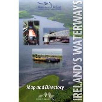 Irelands Waterways  Map and Directory by Ruth Delany