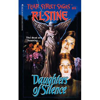 Daughters of Silence by Stine & R. L.