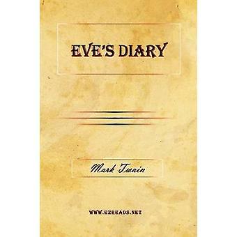 Eves Diary by Twain & Mark