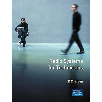 Radio Systems for Technicians door Green & D. C.