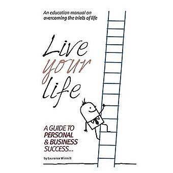 Live Your Life by Winmill & Lawrence