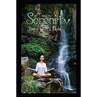 Serenity by Taylor & R. E.