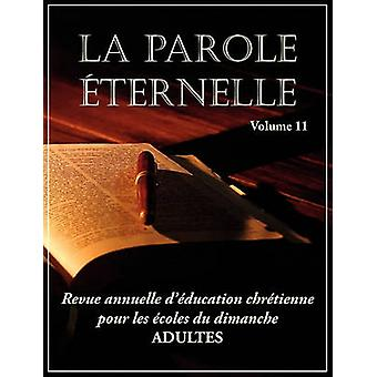 La Parole ternelle adultes volume 11 by Gomis & Dany