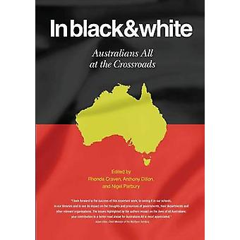 In Black  White Australians All at the Crossroads by Craven & Rhonda