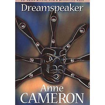 Dream Speaker by Anne Cameron - 9781550173642 Book