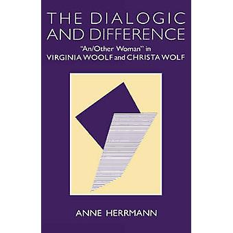The Dialogic and Difference - An/Other Woman in Virginia Woolf and Chr