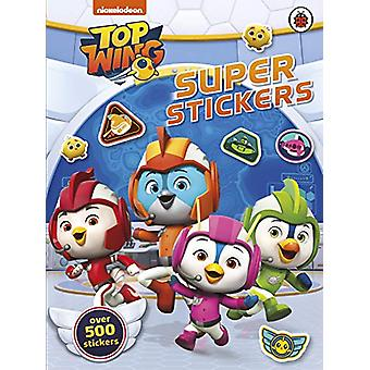 Top Wing - Super Stickers by Top Wing - 9780241385142 Book