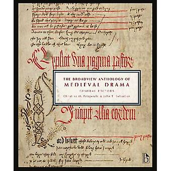 The Broadview Anthology of Medieval Drama (annotated edition) by Chri