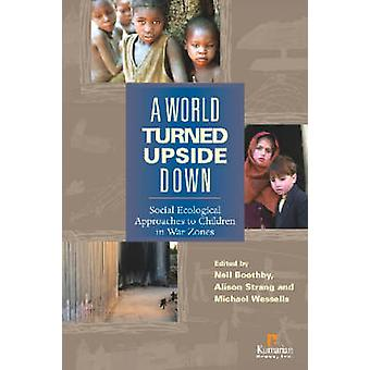 A World Turned Upside Down - Social Ecological Approaches to Children