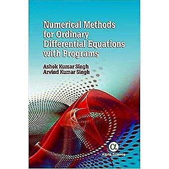 Numerical Methods for Ordinary Differential Equations with Programs b