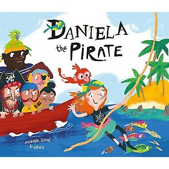 Daniela the Pirate by Susanna Isern - 9788417123123 Book