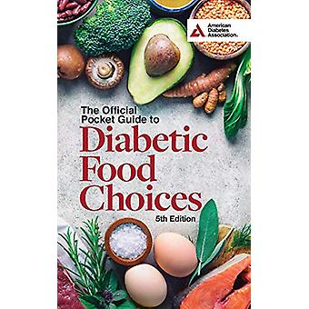 The Official Pocket Guide to Diabetic Food Choices - 5th Edition by A