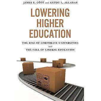 Abaixando o ensino superior: A ascensão das universidades corporativas e a queda da educação Liberal