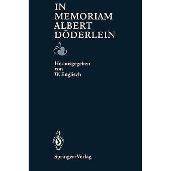 In Memoriam Albert Doderlein by Werner Englisch - 9783540562627 Book