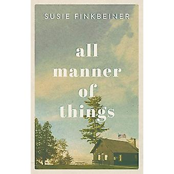 All Manner of Things by Susie Finkbeiner - 9780800735692 Book