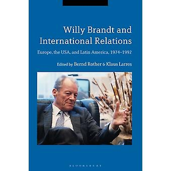 Willy Brandt and International Relations