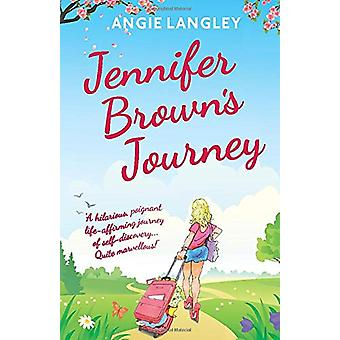 Jennifer Brown's Journey by Angie Langley - 9780995592780 Book