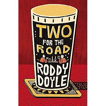 Two for the Road by Roddy Doyle - 9781529112269 Book