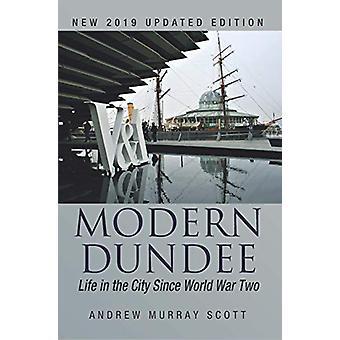 Modern Dundee by Andrew Murray Scott - 9781780916002 Book