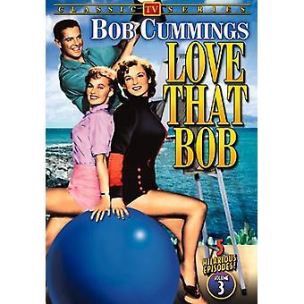 Love That Bob: Vol. 3 [DVD] USA tuonti