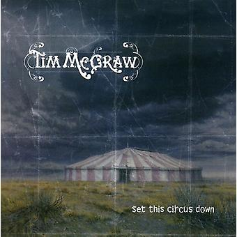 Tim McGraw - Set This Circus Down [CD] USA import