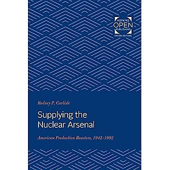 Supplying the Nuclear Arsenal: American Production� Reactors, 1942-1992
