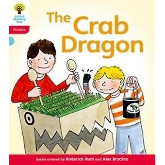 Oxford Reading Tree: Level 4: Floppy's Phonics Fiction. The Crab Dragon