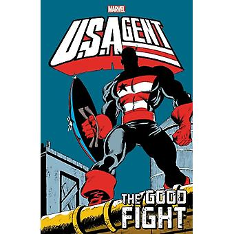 U.s.agent The Good Fight by Gruenwald & Mark