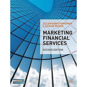 ジリアン・ドーズ・ファークハーによるマーケティング金融サービス - 978023020118